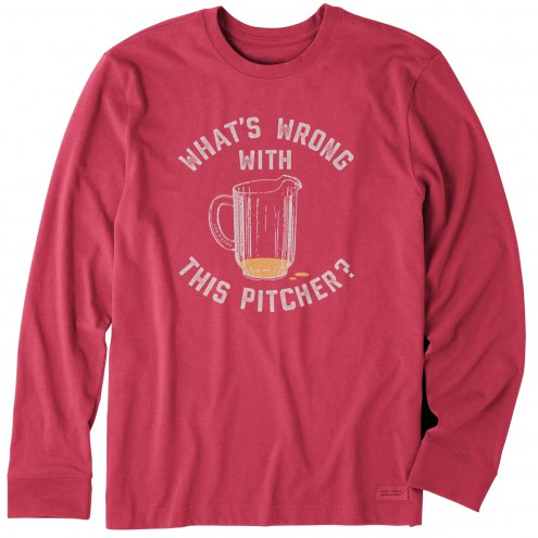 Life is Good Men's Wrong With This Pitcher? Crusher Long Sleeve Shirt