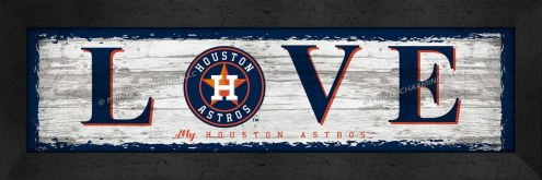 Houston Astros Love My Team Wall Decor