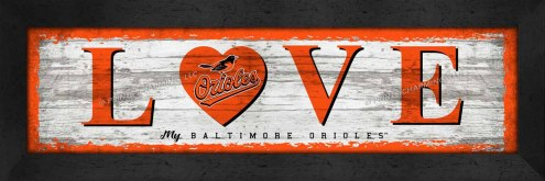 Baltimore Orioles Love My Team Wall Decor