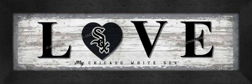 Chicago White Sox Love My Team Wall Decor