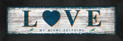 Miami Dolphins Love My Team Wall Decor