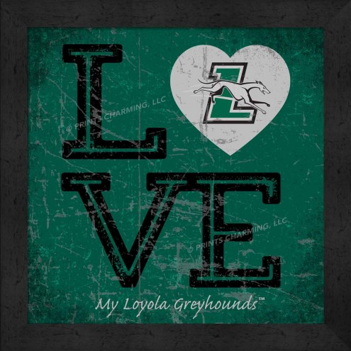 Loyola Greyhounds Love My Team Color Wall Decor
