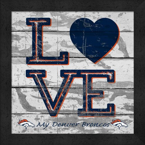 Denver Broncos Love My Team Square Wall Decor