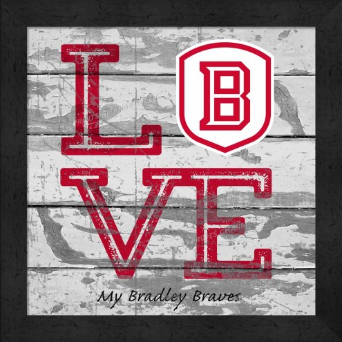 Bradley Braves Love My Team Square Wall Decor