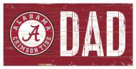 "Alabama Crimson Tide 6"" x 12"" Dad Sign"