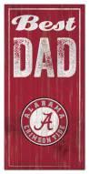 Alabama Crimson Tide Best Dad Sign