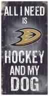 Anaheim Ducks Hockey & My Dog Sign