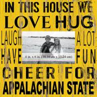 "Appalachian State Mountaineers In This House 10"" x 10"" Picture Frame"