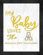 Appalachian State Mountaineers My Baby Loves Framed Print
