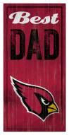 Arizona Cardinals Best Dad Sign