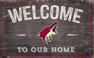 """Arizona Coyotes 11"""" x 19"""" Welcome to Our Home Sign"""