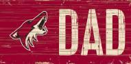 "Arizona Coyotes 6"" x 12"" Dad Sign"