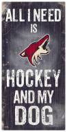 Arizona Coyotes Hockey & My Dog Sign
