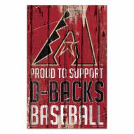 Arizona Diamondbacks Proud to Support Wood Sign