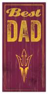 Arizona State Sun Devils Best Dad Sign
