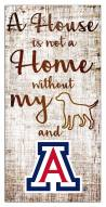 Arizona Wildcats House is Not a Home Sign