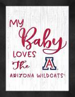 Arizona Wildcats My Baby Loves Framed Print