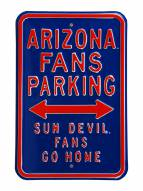 Arizona Wildcats Sun Devils Fans Go Home Parking Sign