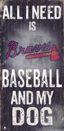 Atlanta Braves Baseball & My Dog Sign