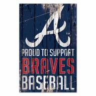 Atlanta Braves Proud to Support Wood Sign