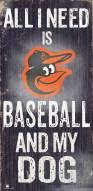 Baltimore Orioles Baseball & My Dog Sign