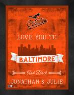Baltimore Orioles Love You to and Back Framed Print
