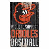 Baltimore Orioles Proud to Support Wood Sign