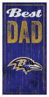 Baltimore Ravens Best Dad Sign