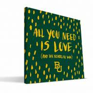 "Baylor Bears 12"" x 12"" All You Need Canvas Print"
