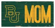 """Baylor Bears 6"""" x 12"""" Mom Sign"""