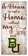 Baylor Bears House is Not a Home Sign