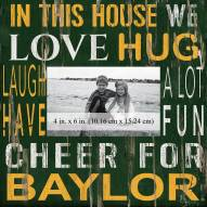 """Baylor Bears In This House 10"""" x 10"""" Picture Frame"""