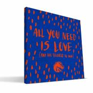 """Boise State Broncos 12"""" x 12"""" All You Need Canvas Print"""