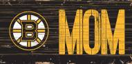 "Boston Bruins 6"" x 12"" Mom Sign"