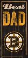 Boston Bruins Best Dad Sign