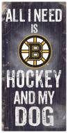 Boston Bruins Hockey & My Dog Sign