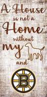 Boston Bruins House is Not a Home Sign