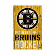 Boston Bruins Proud to Support Wood Sign