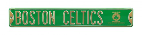 Boston Celtics 2008 Champions Street Sign