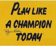 Brian Kelly Signed Play Like a Champion Today 8 x 10 Photo