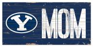 """BYU Cougars 6"""" x 12"""" Mom Sign"""