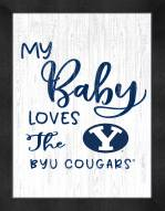 BYU Cougars My Baby Loves Framed Print
