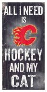"Calgary Flames  6"" x 12"" Hockey & My Cat Sign"