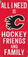 """Calgary Flames 6"""" x 12"""" Friends & Family Sign"""