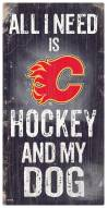 Calgary Flames Hockey & My Dog Sign