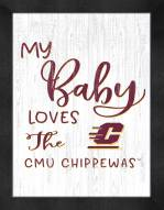 Central Michigan Chippewas My Baby Loves Framed Print