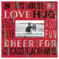 """Chicago Blackhawks In This House 10"""" x 10"""" Picture Frame"""