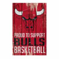 Chicago Bulls Proud to Support Wood Sign