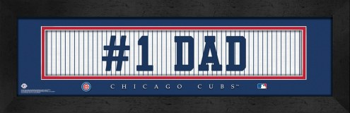 "Chicago Cubs ""#1 Dad"" Stitched Jersey Framed Print"
