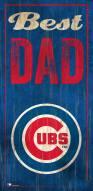 Chicago Cubs Best Dad Sign
